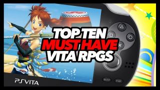 Top Ten Must Have PS Vita RPGs