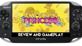Penny Punching Princess Review and Gameplay PS Vita ( PSVita )