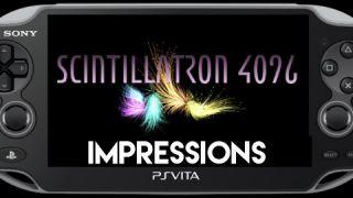 Scintillatron 4096 PS Vita Review Impressions (also on PS4)